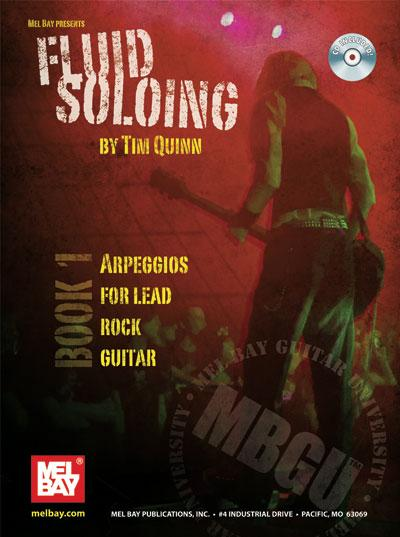 Fluid Arpeggios for Lead Rock Guitar: Fluid Soloing Series