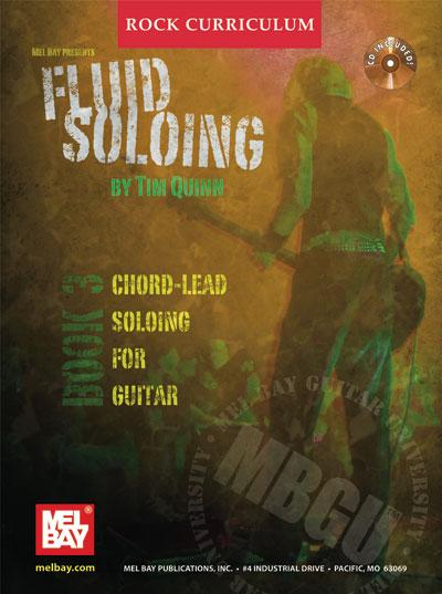 Fluid Chord-Lead Soloing for Guitar: Fluid Soloing Series